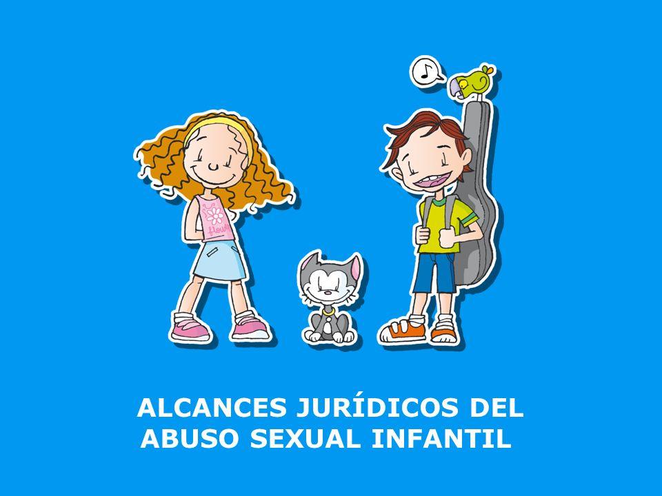 ALCANCES JURÍDICOS DEL ABUSO SEXUAL INFANTIL