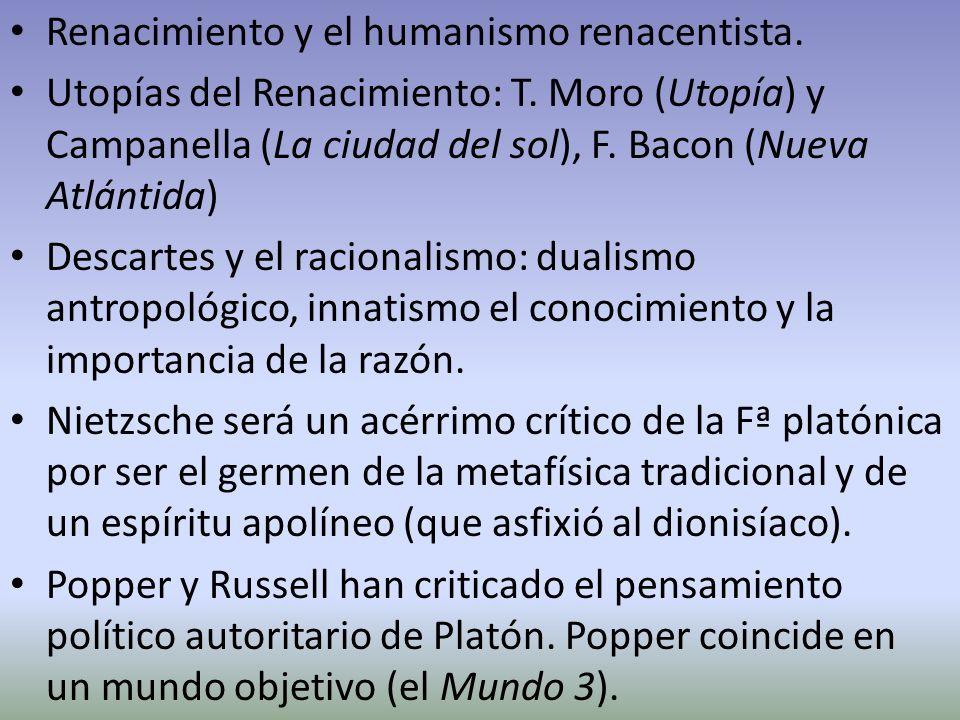 Renacimiento y el humanismo renacentista. Utopías del Renacimiento: T. Moro (Utopía) y Campanella (La ciudad del sol), F. Bacon (Nueva Atlántida) Desc