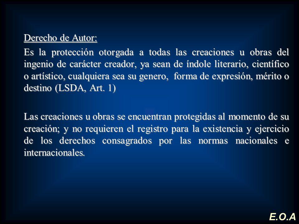 Derecho de Autor: Es la protección otorgada a todas las creaciones u obras del ingenio de carácter creador, ya sean de índole literario, científico o