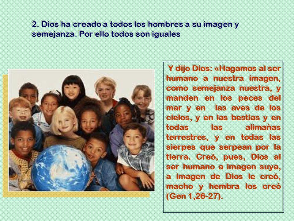 Y dijo Dios: «Hagamos al ser humano a nuestra imagen, como semejanza nuestra, y manden en los peces del mar y en las aves de los cielos, y en las best