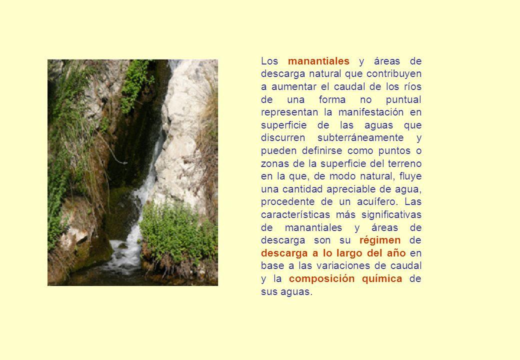 Los manantiales y áreas de descarga natural que contribuyen a aumentar el caudal de los ríos de una forma no puntual representan la manifestación en s