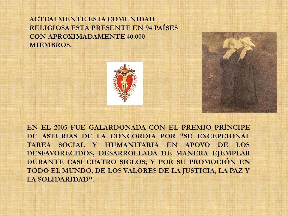 ACTUALMENTE ESTA COMUNIDAD RELIGIOSA ESTÁ PRESENTE EN 94 PAÍSES CON APROXIMADAMENTE 40.000 MIEMBROS.