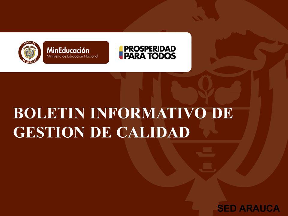 BOLETIN INFORMATIVO DE GESTION DE CALIDAD SED ARAUCA
