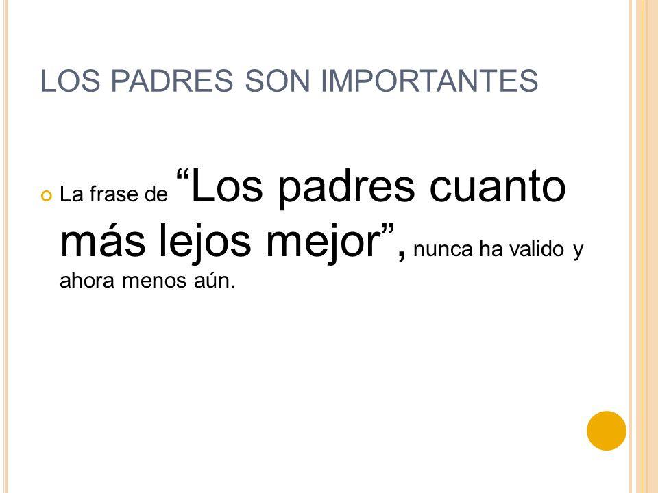REALMENTE: LOS PADRES SON TAN MALOS .PERO, ALGUIEN LES DICE O HACE ALGO .