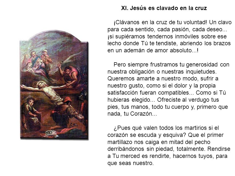 X. Jesús es despojado de sus vestiduras Algo ampara tu desnudez de la violencia...
