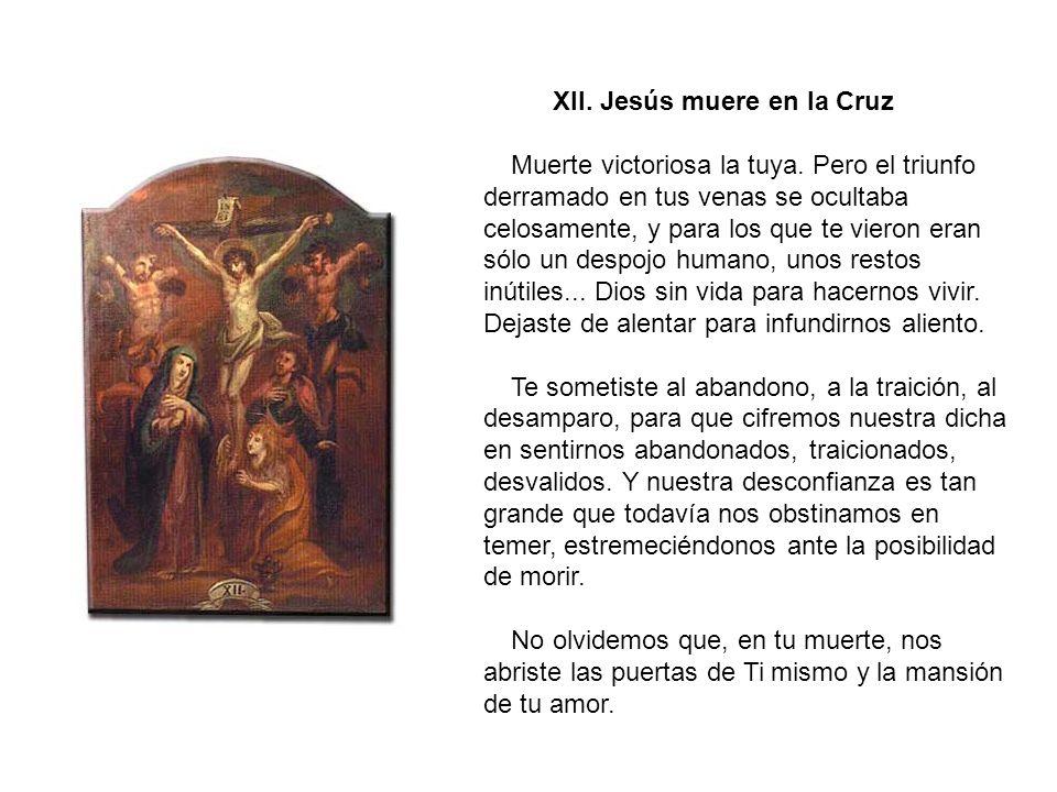 XI.Jesús es clavado en la cruz ¡Clávanos en la cruz de tu voluntad.