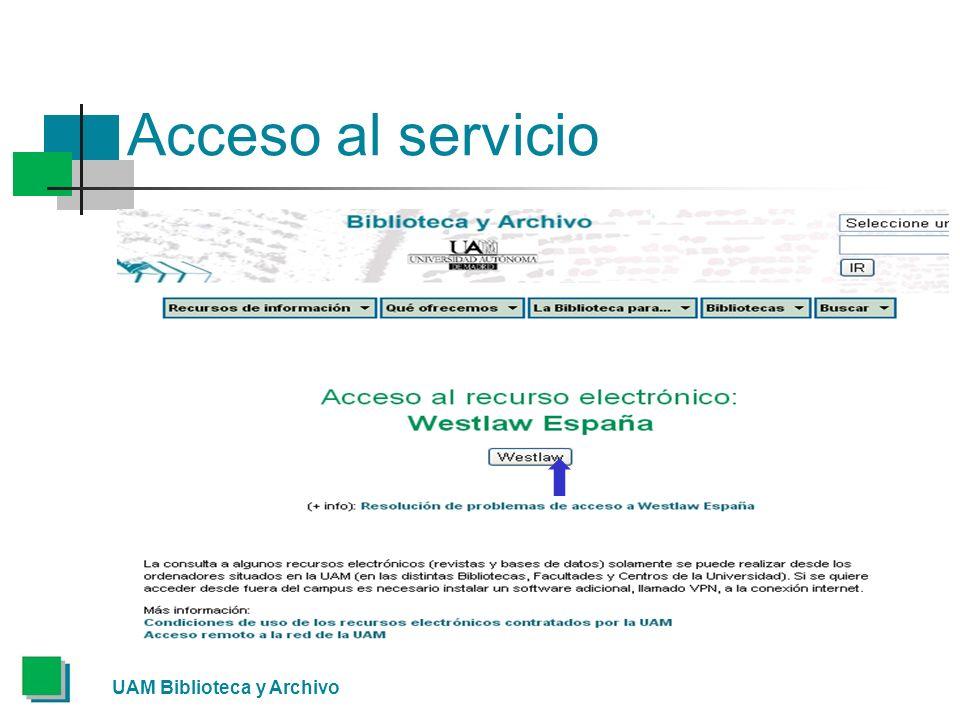 UAM Biblioteca y Archivo Acceso al servicio