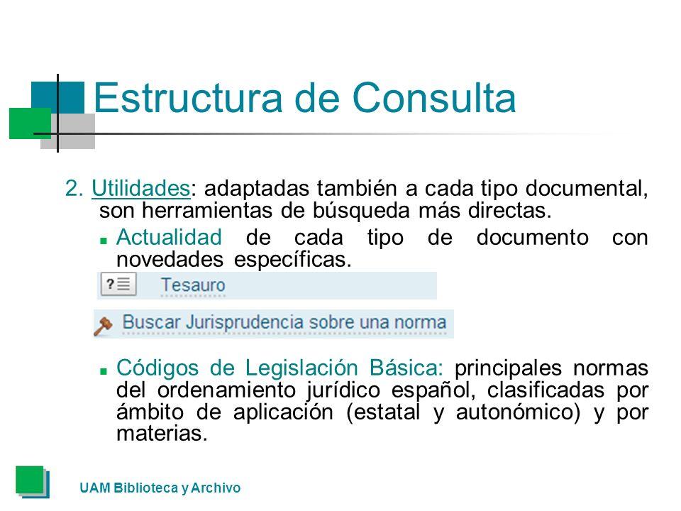 UAM Biblioteca y Archivo Estructura de Consulta 2.