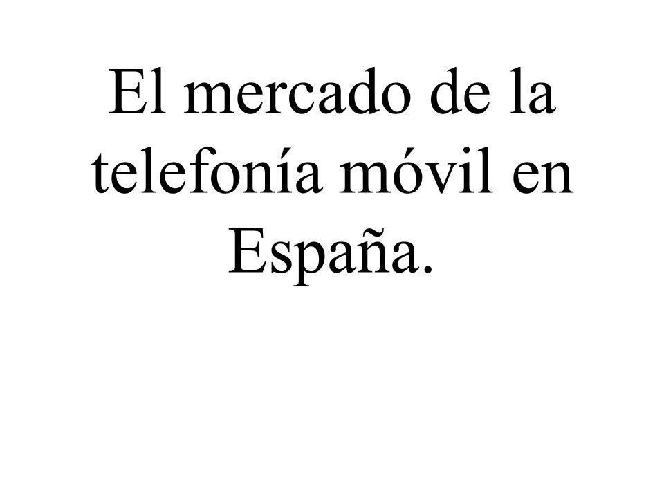 El mercado de la telefonía móvil en España.