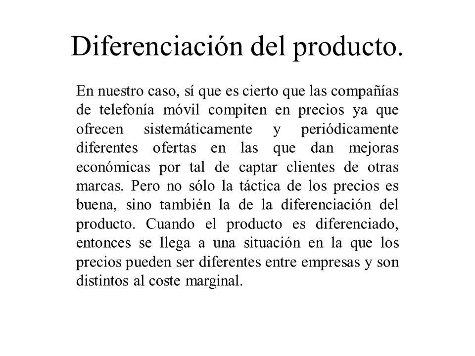 Diferenciación del producto.