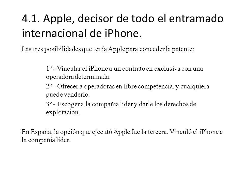 4.1.Apple, decisor de todo el entramado internacional de iPhone.
