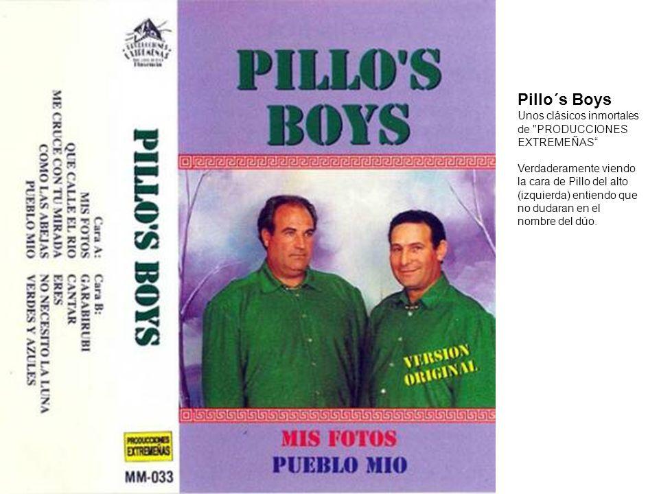 Pillo´s Boys Unos clásicos inmortales de