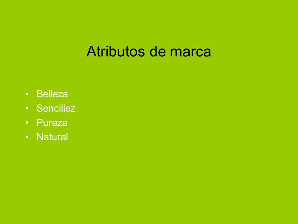 Atributos de marca Belleza Sencillez Pureza Natural