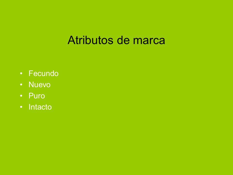 Atributos de marca Fecundo Nuevo Puro Intacto