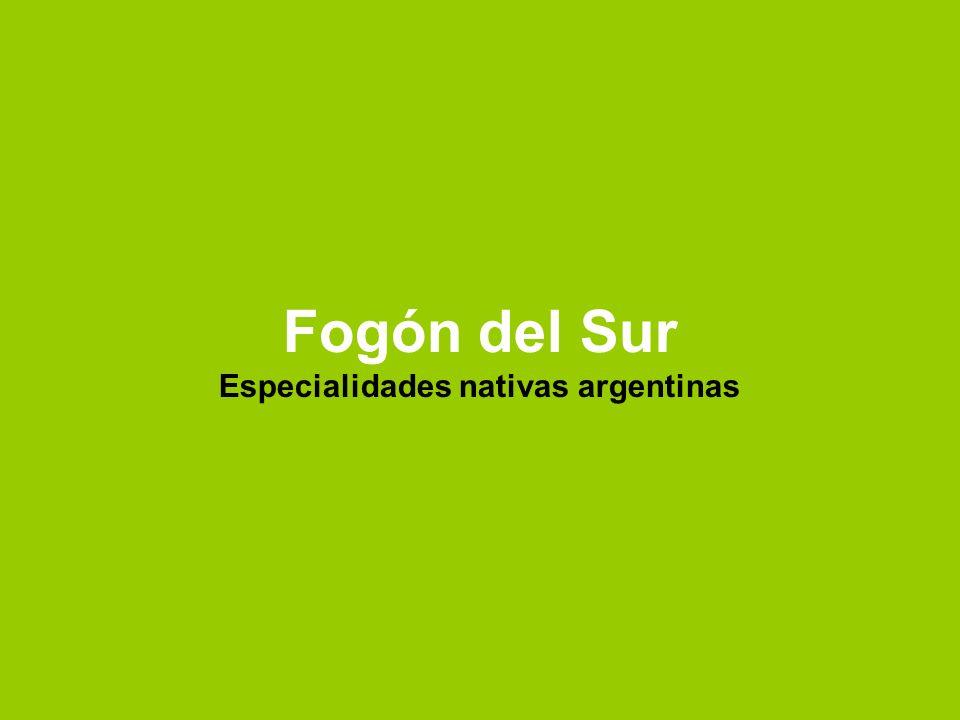 Fogón del Sur Especialidades nativas argentinas