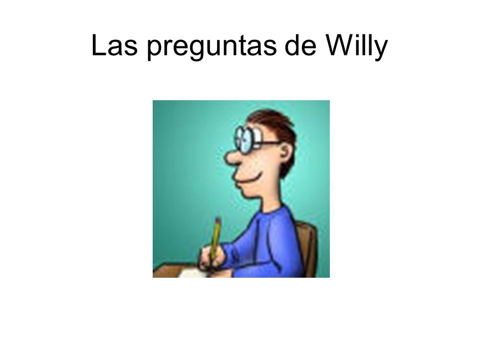 Las preguntas de Willy