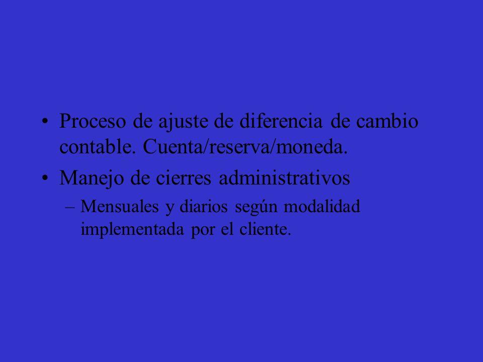 Proceso de ajuste de diferencia de cambio contable.