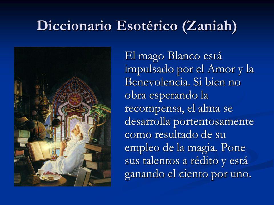El mago Blanco está impulsado por el Amor y la Benevolencia. Si bien no obra esperando la recompensa, el alma se desarrolla portentosamente como resul