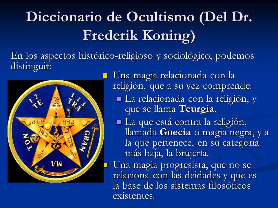 Una magia relacionada con la religión, que a su vez comprende: Una magia relacionada con la religión, que a su vez comprende: La relacionada con la re