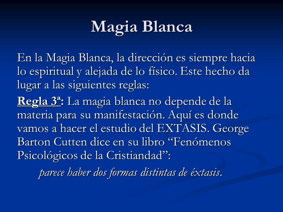 En la Magia Blanca, la dirección es siempre hacia lo espiritual y alejada de lo físico. Este hecho da lugar a las siguientes reglas: Regla 3ª: La magi