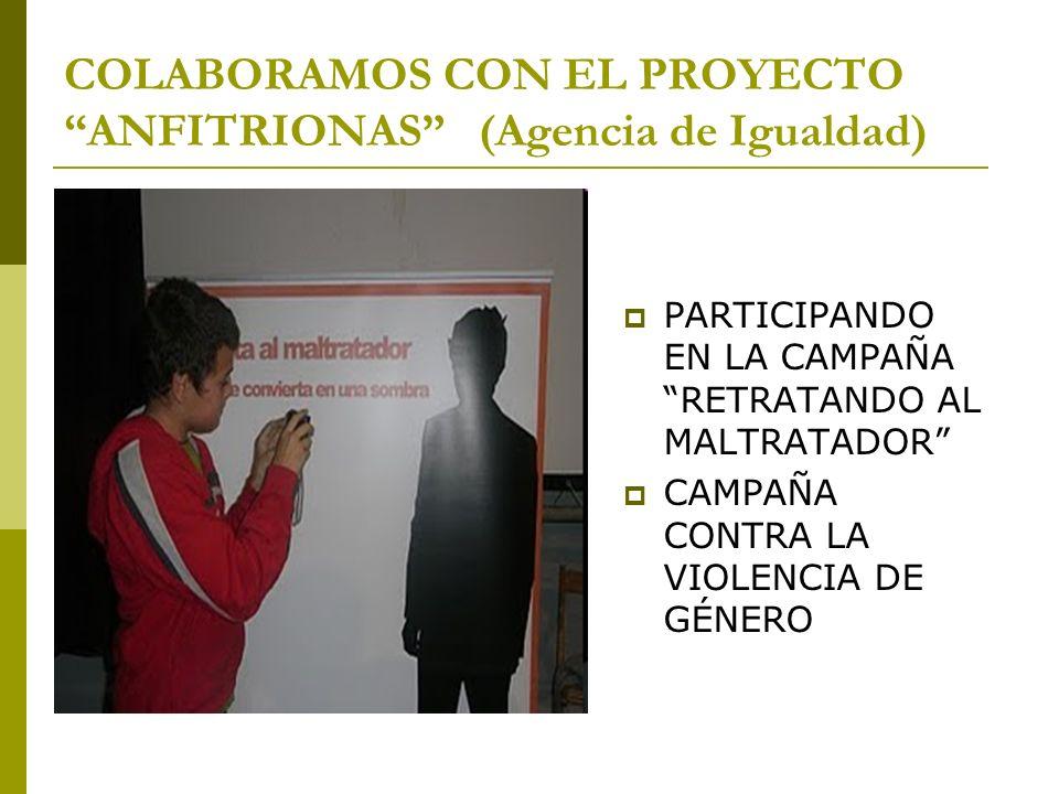 COLABORAMOS CON EL PROYECTO ANFITRIONAS (Agencia de Igualdad) PARTICIPANDO EN LA CAMPAÑA RETRATANDO AL MALTRATADOR CAMPAÑA CONTRA LA VIOLENCIA DE GÉNE