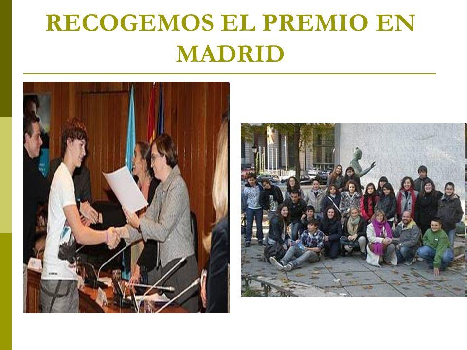 RECOGEMOS EL PREMIO EN MADRID