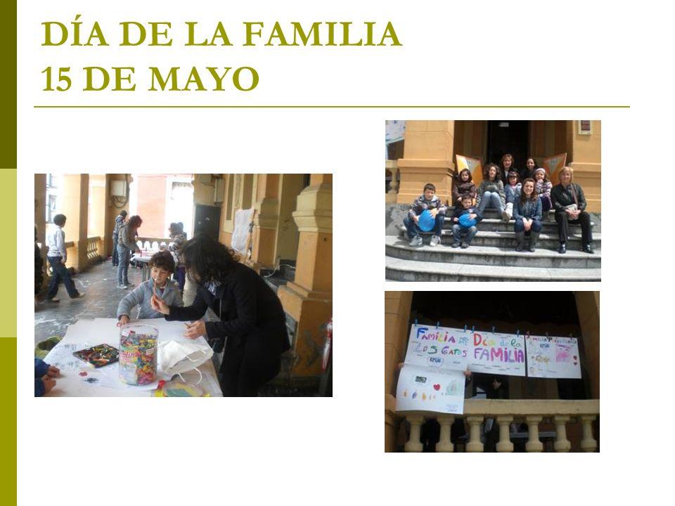 DÍA DE LA FAMILIA 15 DE MAYO