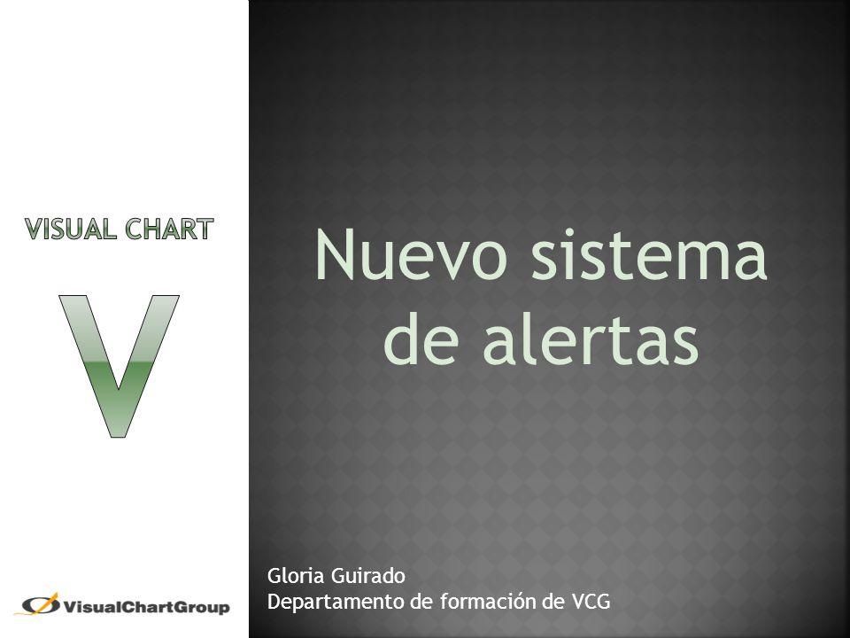 Nuevo sistema de alertas Gloria Guirado Departamento de formación de VCG