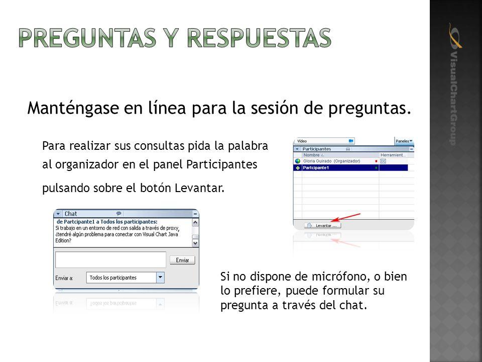 Manténgase en línea para la sesión de preguntas.