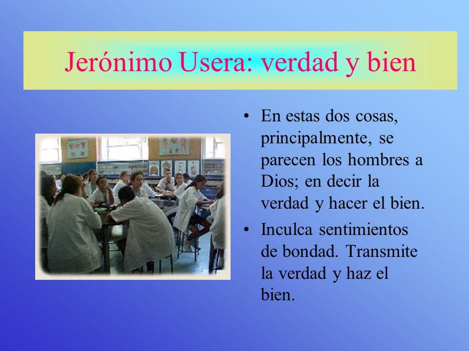 Carisma:Don gratuito que Dios concede a algunas personas en beneficio de la comunidad Jerónimo Usera: carisma