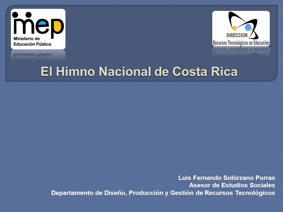 Luis Fernando Solórzano Porras Asesor de Estudios Sociales Departamento de Diseño, Producción y Gestión de Recursos Tecnológicos