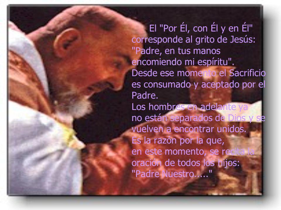 Nos reunimos enseguida con Jesús en la Cruz y ofrecemos desde este instante, al Padre, el Sacrificio Redentor.