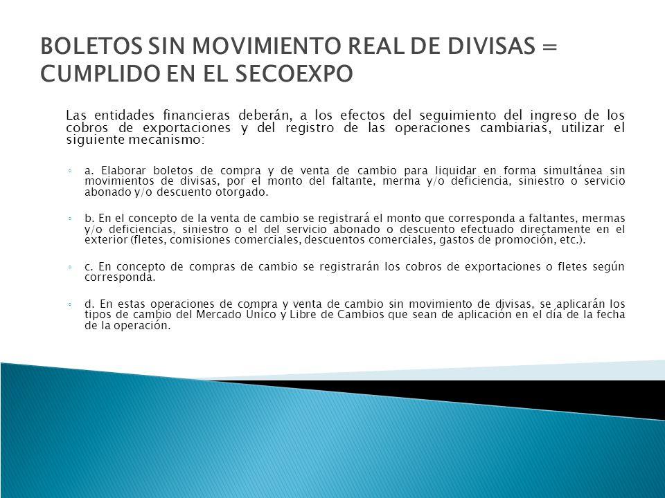 MECANISMO DE SEGUIMIENTO SECOEXPO BOLETOS DE COMPRA Y DE VENTA DE CAMBIO SIN MOVIMIENTO REAL DE DIVISAS A 5233 y A 5330