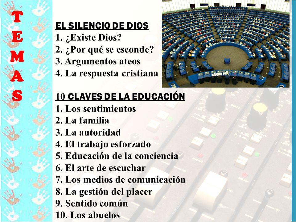 13 TEMASTEMAS EL SILENCIO DE DIOS 1.¿Existe Dios.