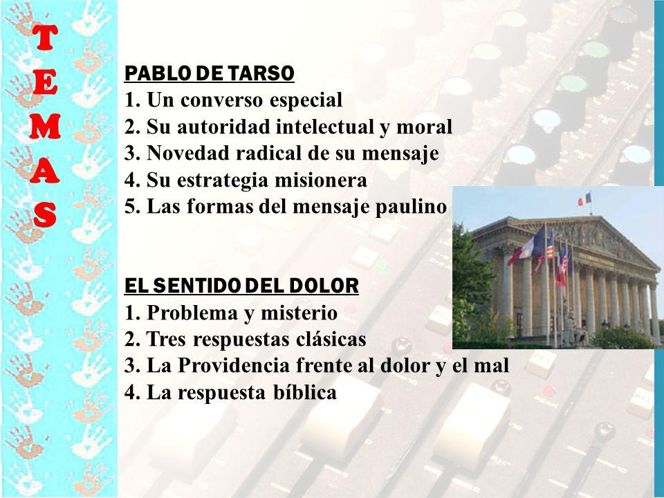 14 TEMASTEMAS PABLO DE TARSO 1.Un converso especial 2.