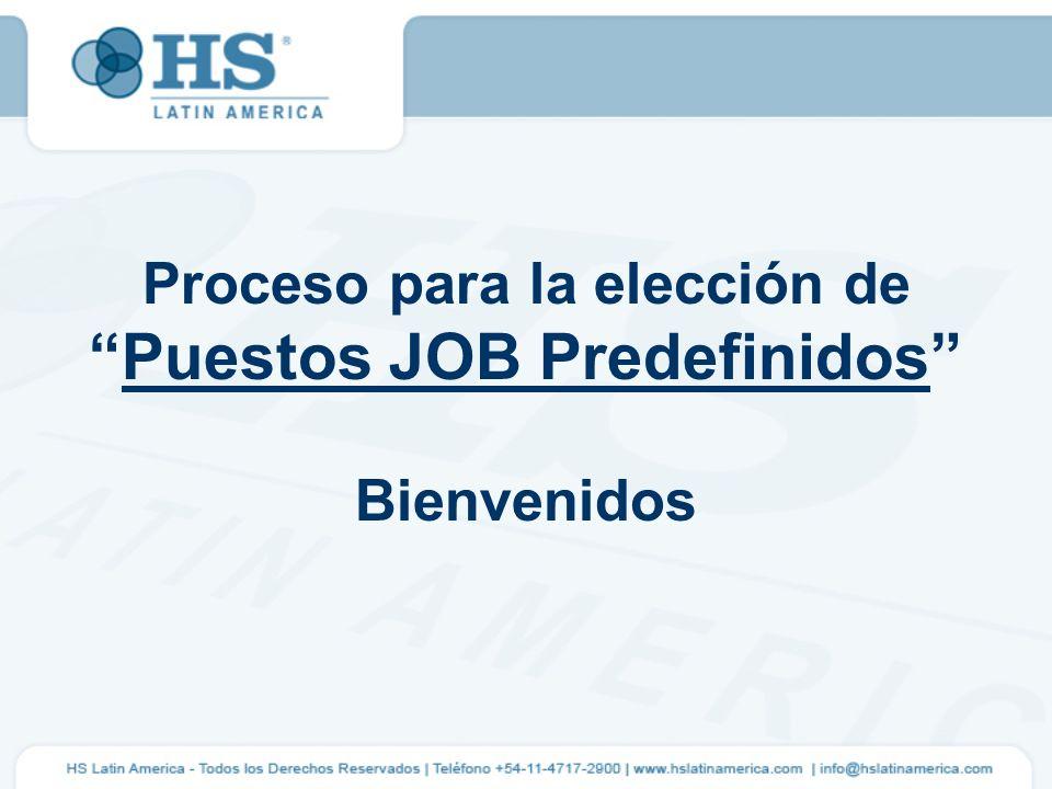Proceso para la elección de Puestos JOB Predefinidos Bienvenidos