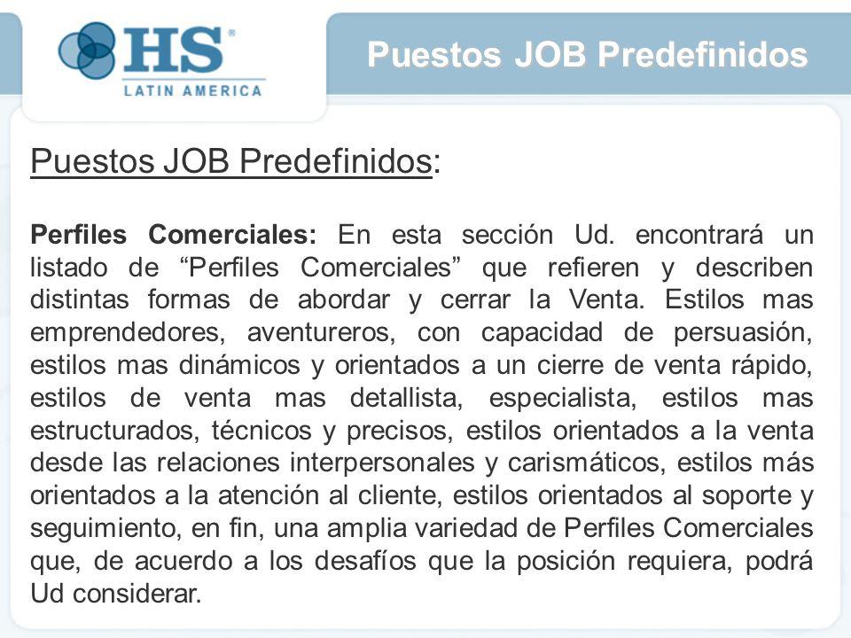 Puestos JOB Predefinidos: Perfiles Comerciales: En esta sección Ud.