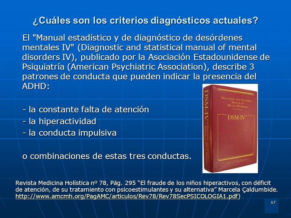 17 ¿Cuáles son los criterios diagnósticos actuales? El