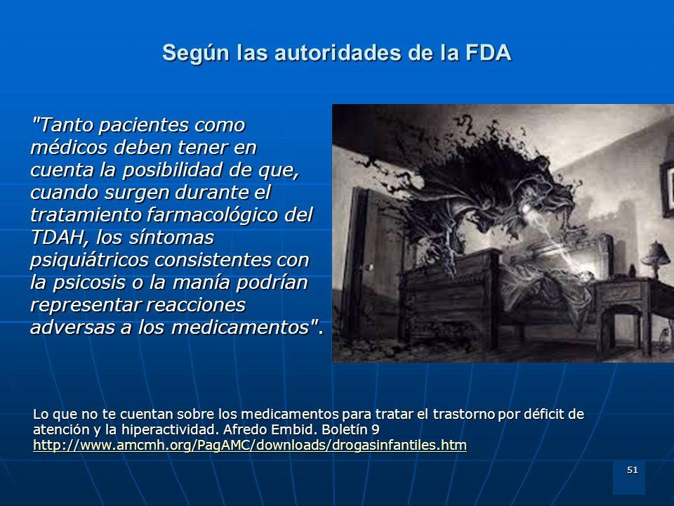 51 Según las autoridades de la FDA