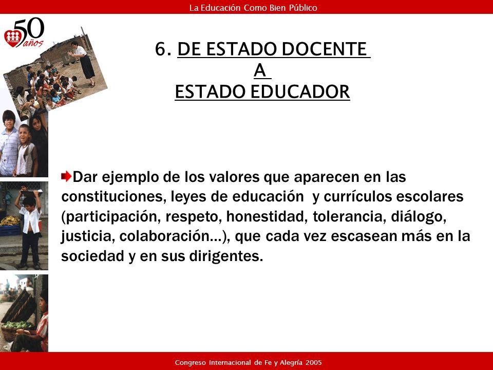 Dar ejemplo de los valores que aparecen en las constituciones, leyes de educación y currículos escolares (participación, respeto, honestidad, toleranc