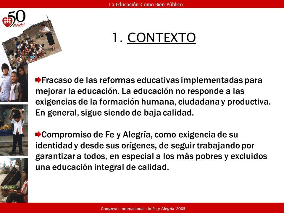 Fracaso de las reformas educativas implementadas para mejorar la educación. La educación no responde a las exigencias de la formación humana, ciudadan