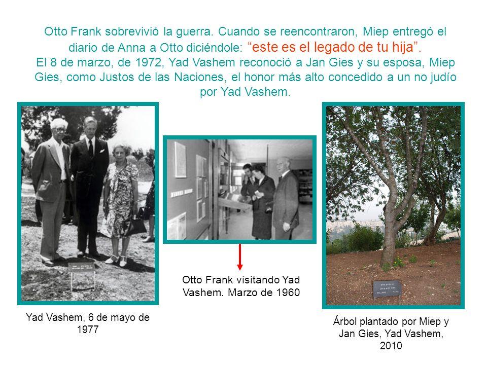 Otto Frank sobrevivió la guerra.