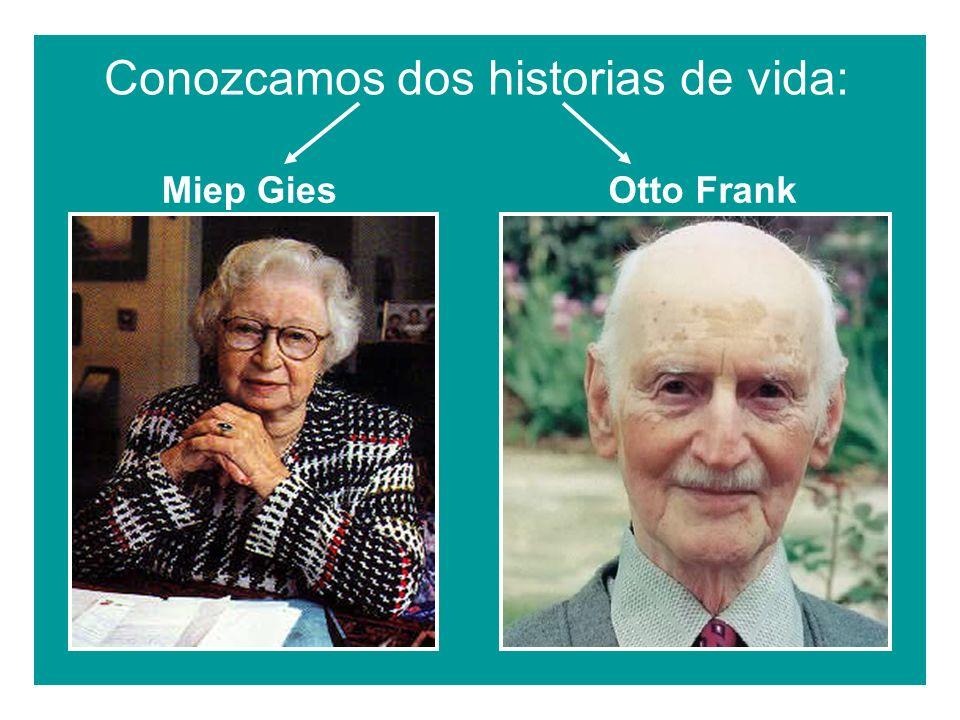Conozcamos dos historias de vida: Miep GiesOtto Frank