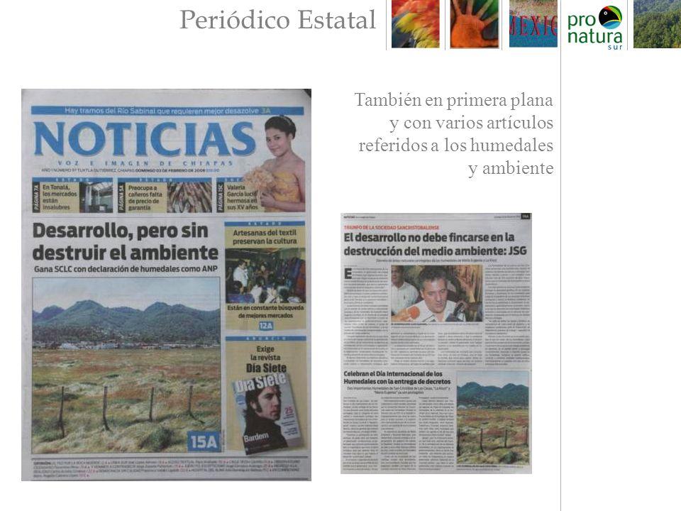 Periódico Estatal También en primera plana y con varios artículos referidos a los humedales y ambiente