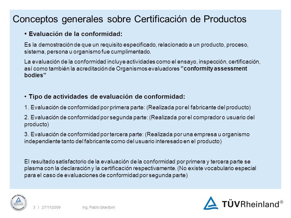 | 27/11/200924Ing.Pablo Gilardoni En que consiste la inspección de fábrica periódica.
