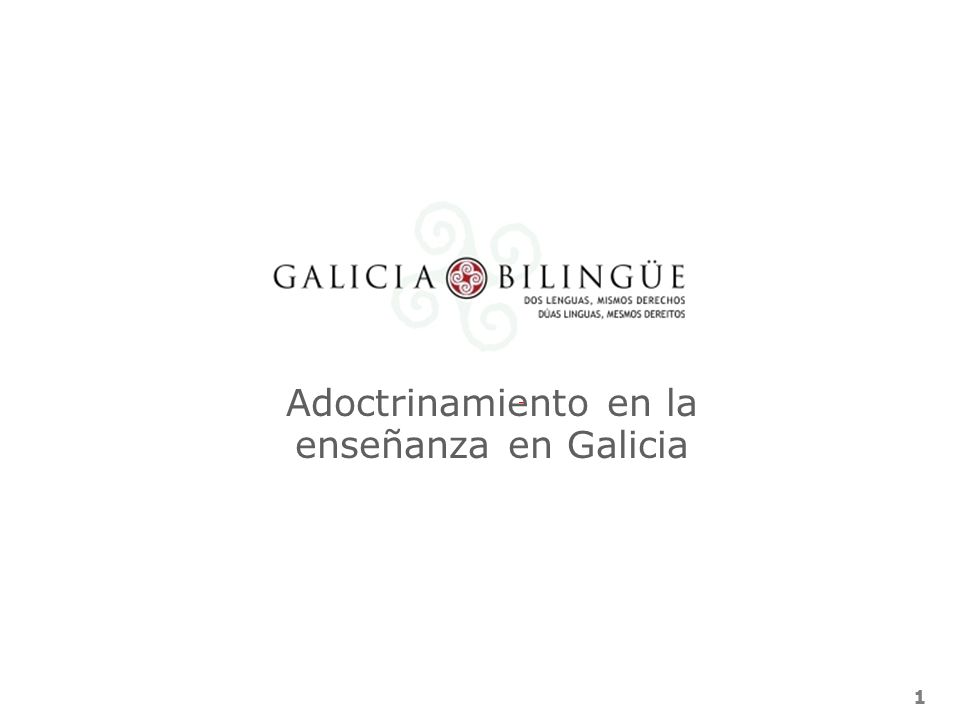 1 Adoctrinamiento en la enseñanza en Galicia