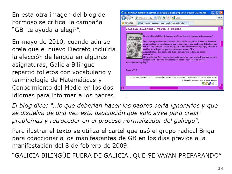 24 En esta otra imagen del blog de Formoso se critica la campaña GB te ayuda a elegir. El blog dice:..lo que deberían hacer los padres sería ignorarlo