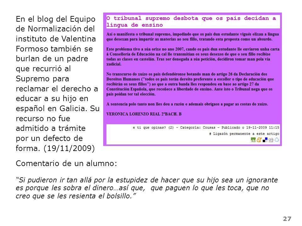 27 En el blog del Equipo de Normalización del instituto de Valentina Formoso también se burlan de un padre que recurrió al Supremo para reclamar el de
