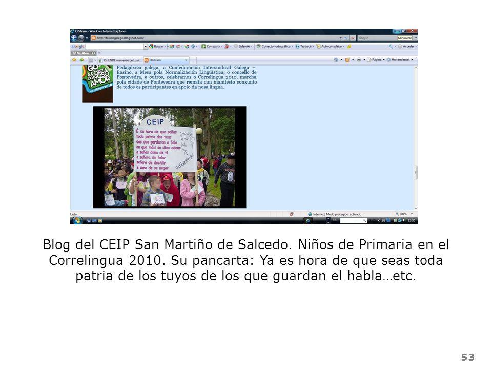 53 Blog del CEIP San Martiño de Salcedo. Niños de Primaria en el Correlingua 2010. Su pancarta: Ya es hora de que seas toda patria de los tuyos de los