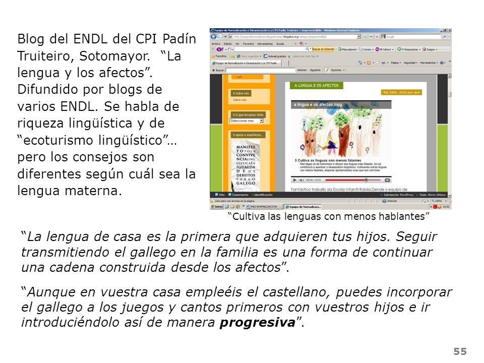 55 Blog del ENDL del CPI Padín Truiteiro, Sotomayor. La lengua y los afectos. Difundido por blogs de varios ENDL. Se habla de riqueza lingüística y de